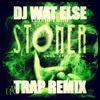 Young Thug - Im A Stoner (DJ Wat Else Trap Remix)