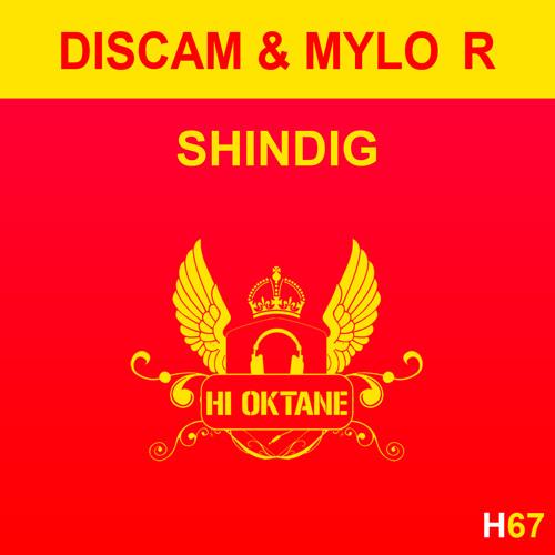 HI OKT 067 - Discam & Mylo R - Shindig