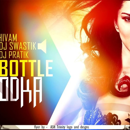 CHAR BOTTLE VODKA - DJ SHIVAM,DJ'S SWASTIK & PRATIK