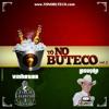 Abertura CD To No Buteco Vol.2 | Locução: Cuiabano Lima