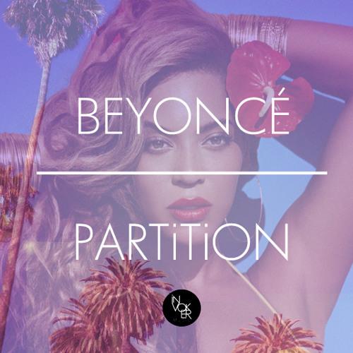 Beyoncé - Partition (Invoker Remix)