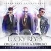 Omega El Fuerte Ft. Lucky Reyes Feat Farruko - Estoy Puesto Pa Ti