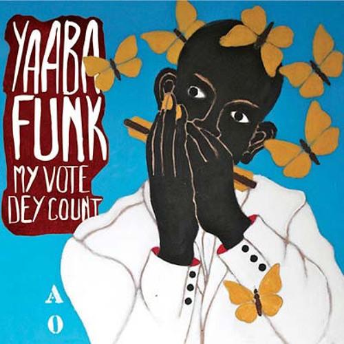 "Yaaba Funk ""Gyae Me Na Mendwen (Renegades Of Jazz 'Moyo Wangu' Remix)"""