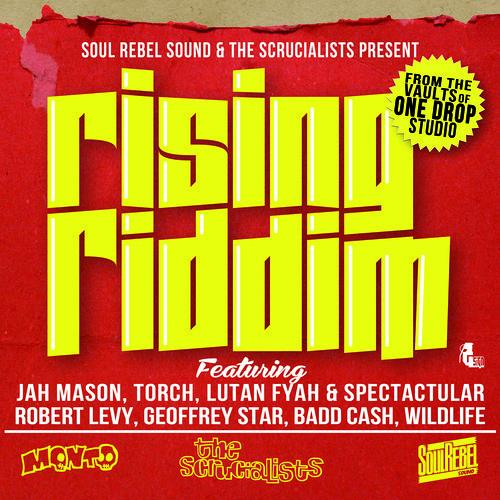 Rising Riddim Megamix [Soul Rebel Sound & The Scrucialists 2014]