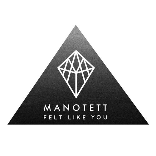 Manotett - Felt Like You (Nebbra Remix)