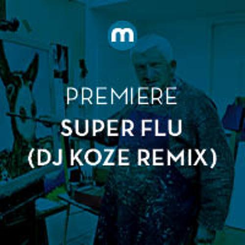 Premiere: Super Flu 'Jo Gurt' (Dj Koze Rmx)
