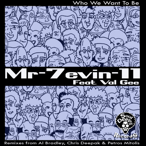 Mr-7evin-11 Feat. Val Gee - Who We Want To Be (Snippets)