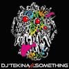 DJ'TEKINA//SOMETHING feat. YUC'e - Internet Bxxch (P*Light Remix)