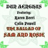 The Ballad Of Sam And Rosie (Featuring Karen Beeri & Colin Powell)