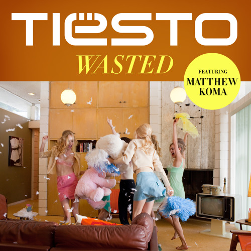 Wasted ft. Matthew Koma
