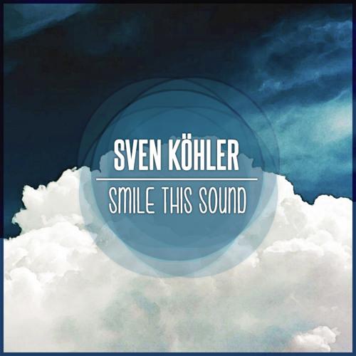 Sven Köhler // Smile This Mixtape #13