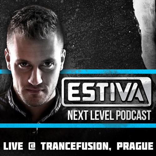 Estiva - Next Level Podcast 043 (Live @ Trancefusion Prague 19.04.2014)
