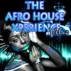 The Afrohouse Xperience Vol. 2 by Mista Wallizz