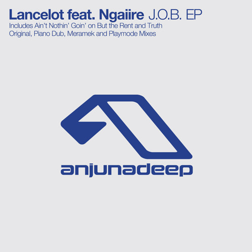 Lancelot feat. Ngaiire - Ain't Nothin' Goin' on But the Rent (Lancelot's Piano Dub)