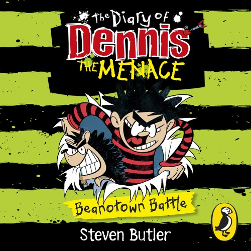 Steven Butler: The Diary of Dennis The Menace - Beanotown Battle (Audiobook Extract) read by author