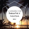 Einfach Musik. Podcast Vol. 4 2014 (by Bassmelodie)