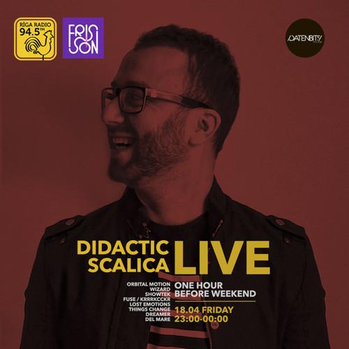 Didactic Scalica - Riga Radio Frisson 18.04.2014 (Live)