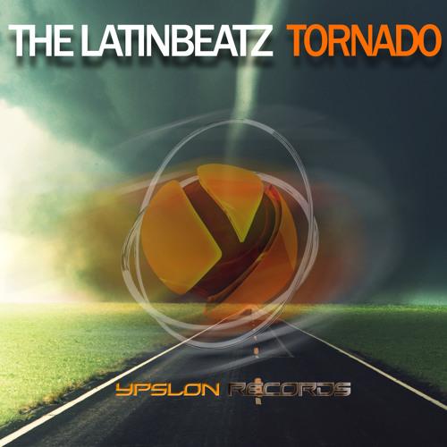 The LatinBeatZ - Tornado (Original Mix) [*Ypslon Records*]