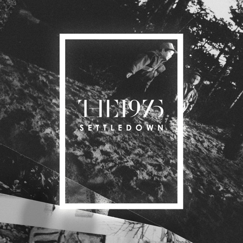The 1975 - Settle Down (Young Ruffian Remix)