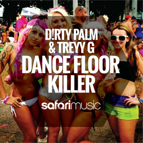 Dance Floor Killer (Original Mix) [Safari Music] Out NOW!