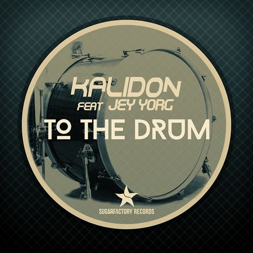 Kalidon Feat.  Jey Yorg - To The Drum [Teaser]