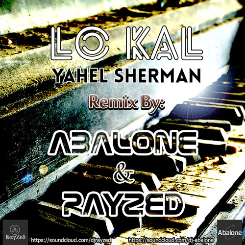 Lo Kal (abalone & RayZed Remix)