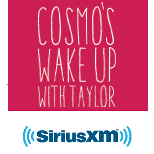 Diane Gilman on Wake Up! With Taylor on Sirius XM's Cosmo Radio