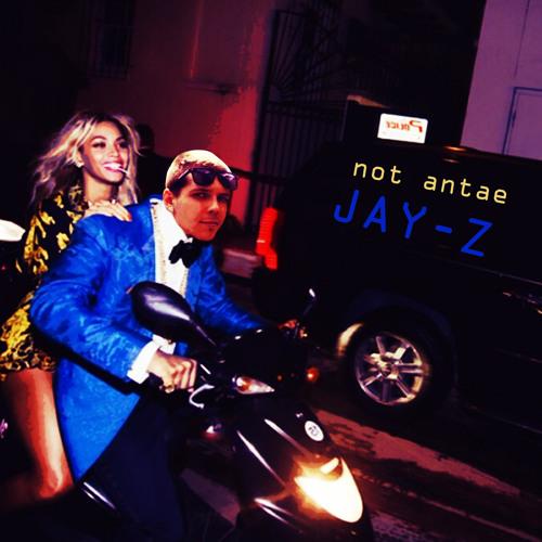 not antae - JAY-Z