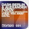 Steal You Away - Dash Berlin