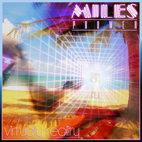 Miles Prower - 'Virtually Reality' (Feat. Coralie Kate)