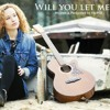 Will You Let Me In - Original song by Flo Hill