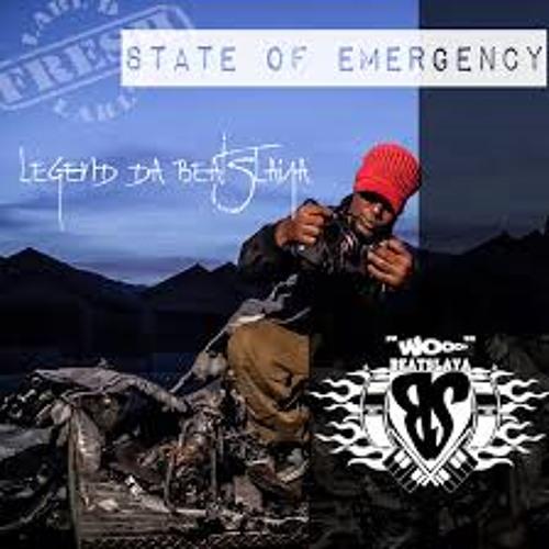 Legend Da Beatslaya - State Of Emergency