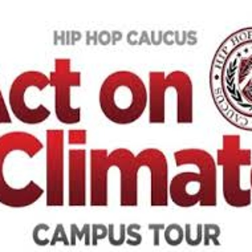 "Ear Candy ON DEMAND Ep. 89 ""Hip Hop Caucus Act On Climate Tour"""