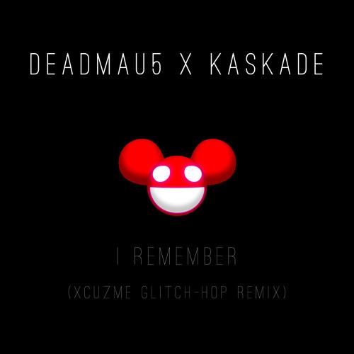 I Remember (XCUZMe's Glitch Remix)