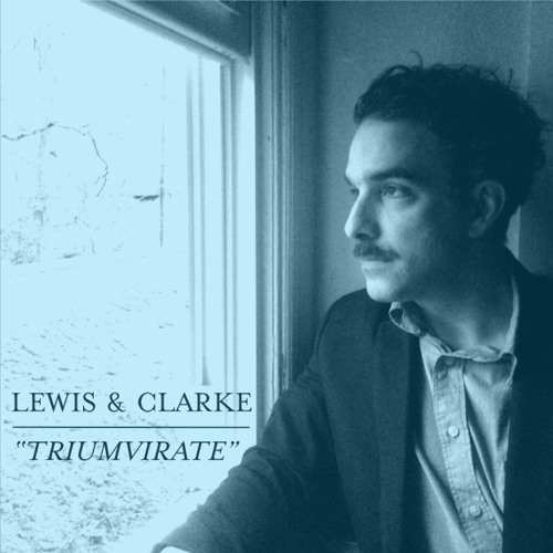 Triumverate – Lewis & Clarke