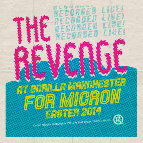 Recorded Live At Gorilla Manchester | For Micron | Easter 2014