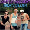Don't Say Goodnight (cover By) Ricky Dillion