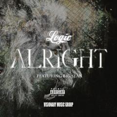 Logic Ft. Big Sean - Alright (Prod. By Tae Beast)