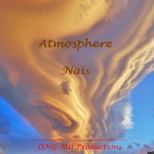Atmosphere (Original mix by Naïs)