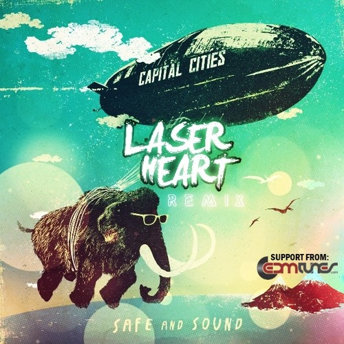 Capital Cities - Safe And Sound (Laserheart Remix) Free Download