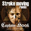 (Official) Human Design - Captain Hook (Stroke Moving remix)