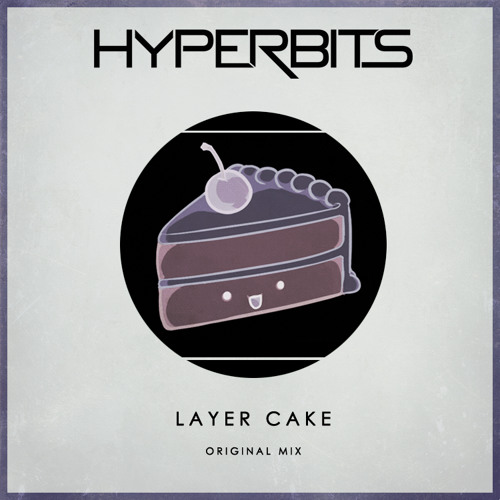 Hyperbits - Layer Cake (Original Mix)