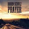 Robin Schulz - Prayer (Bootleg)