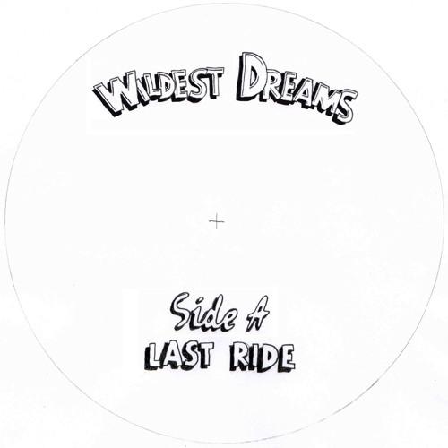 Wildest Dreams 'Last Ride'