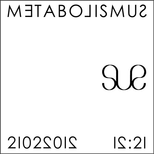 METABOLISMUS - SUS Side 1 (Excerpt)