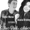 The Dark Side - Trevor Moran (ft. Acacia Brinley)