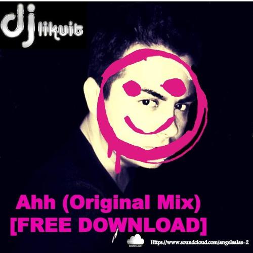 Likuit - Ahh (Original Mix)