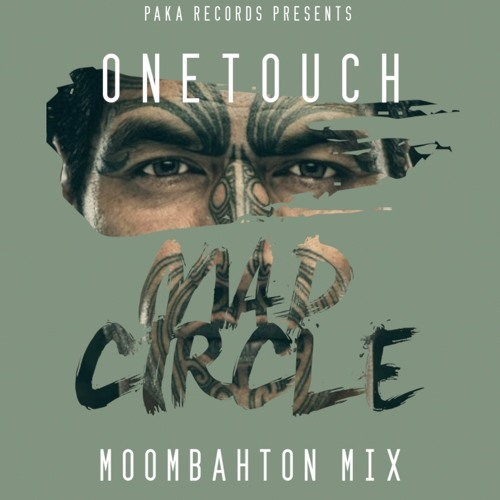 Mad Circle (Moombahton Mix) - Onetouch