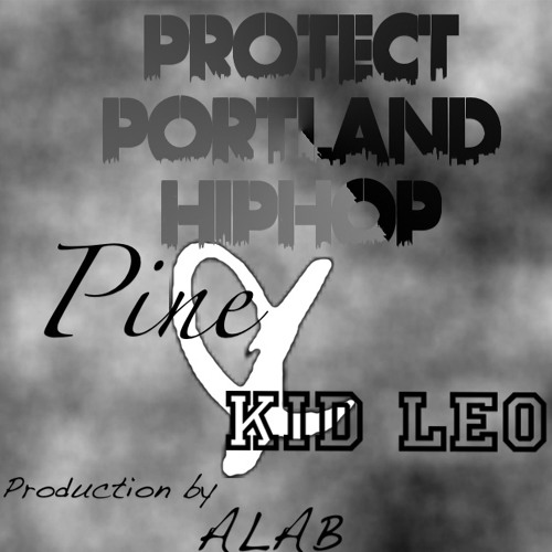 The Release Pine and Kid Leo (Produced by Alab)