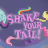MLP-Equestria Girls: Rainbow Rocks -Shake Your Tail!